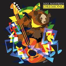 """La immaginifica copertina che Ugo Nespoli ha disegnato per """"Dremong"""", il nuovo lavoro di Max Manfredi"""